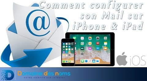 Embedded thumbnail for Configurer son mail sur iPhone et iPad