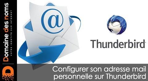 Embedded thumbnail for Configurer son adresse mail sur le logiciel Thunderbird pour Mac et Windows